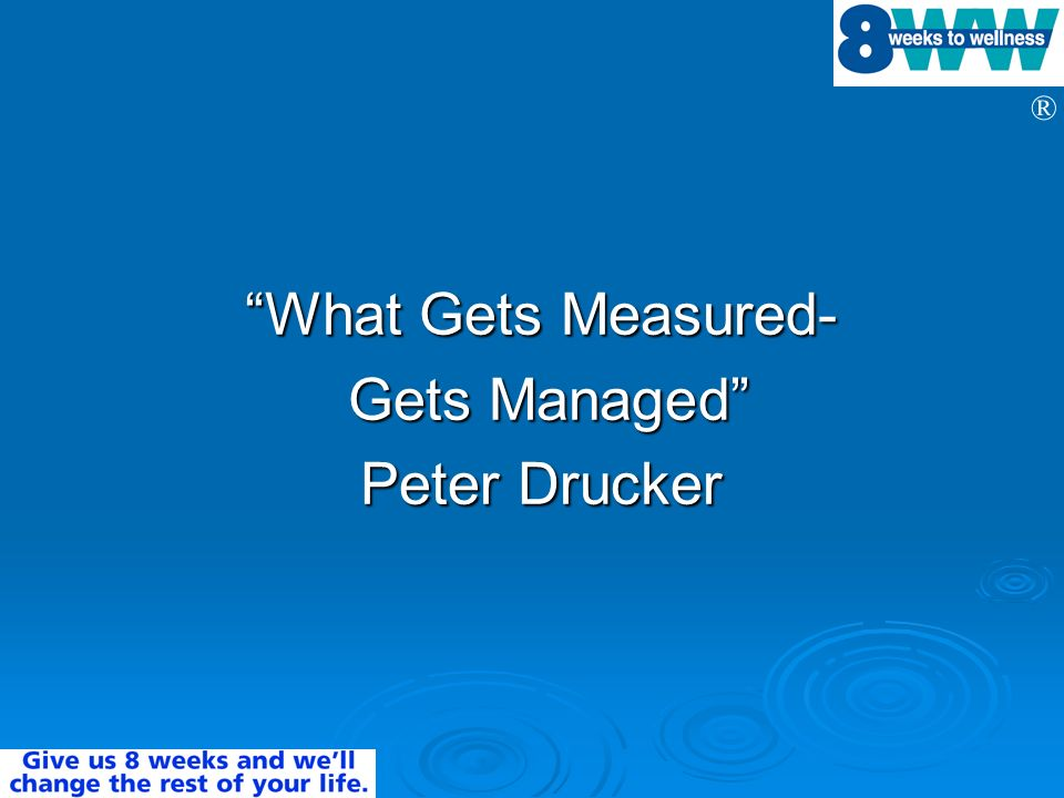 What Gets Measured- Gets Managed Peter Drucker
