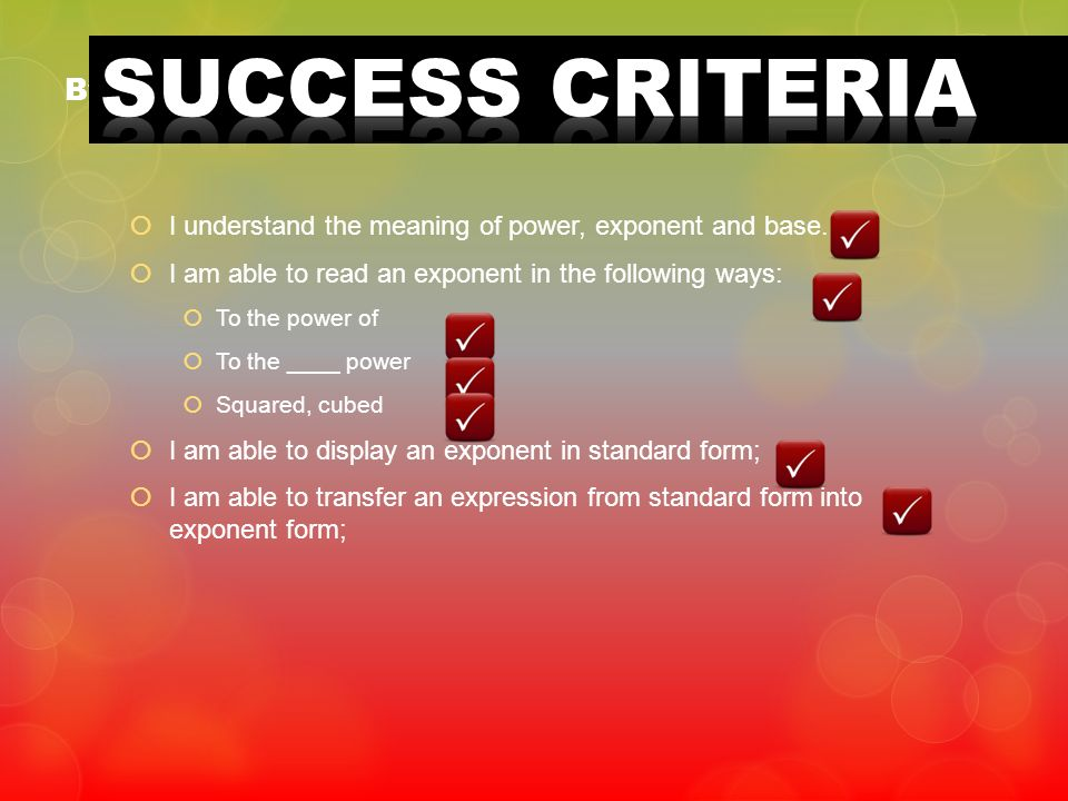 SUCCESS CRITERIA By the end of this lesson, you will be able to: