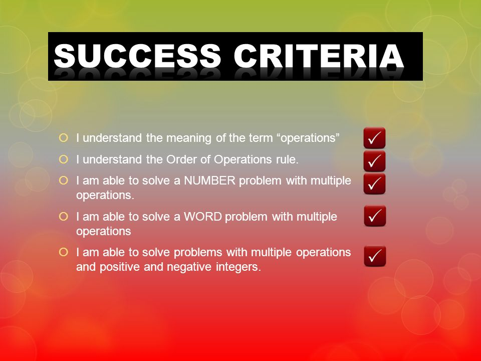 SUCCESS CRITERIA I understand the meaning of the term operations
