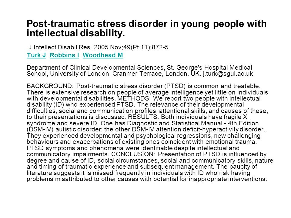 Post-traumatic stress disorder in young people with intellectual disability. J Intellect Disabil Res. 2005 Nov;49(Pt 11):872-5.