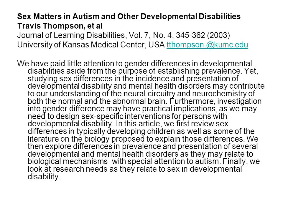 Sex Matters in Autism and Other Developmental Disabilities