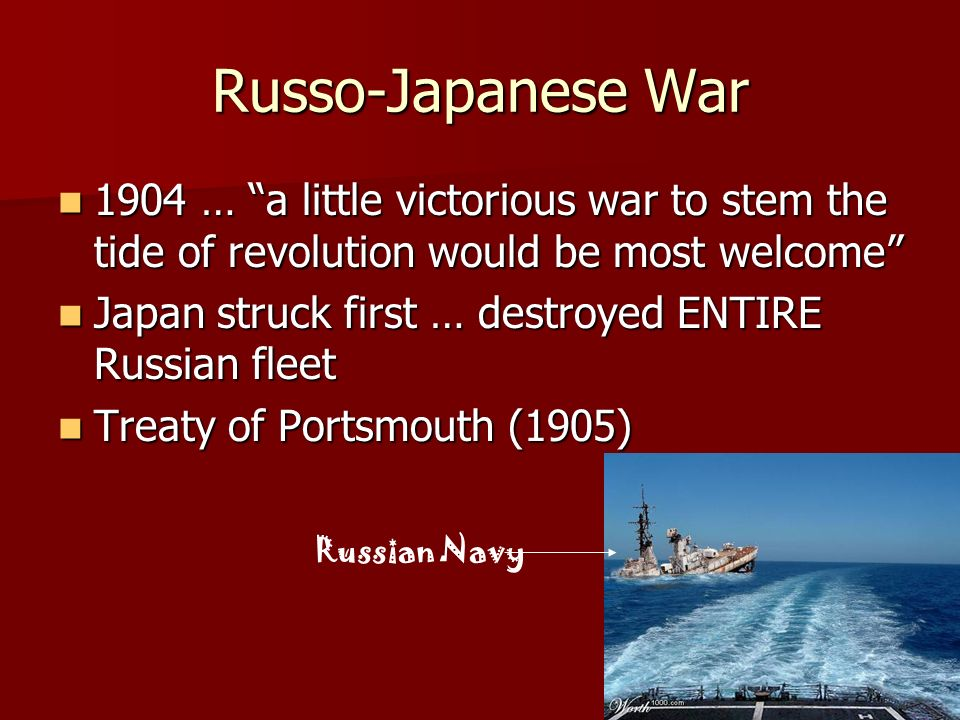 Russo-Japanese War 1904 … a little victorious war to stem the tide of revolution would be most welcome