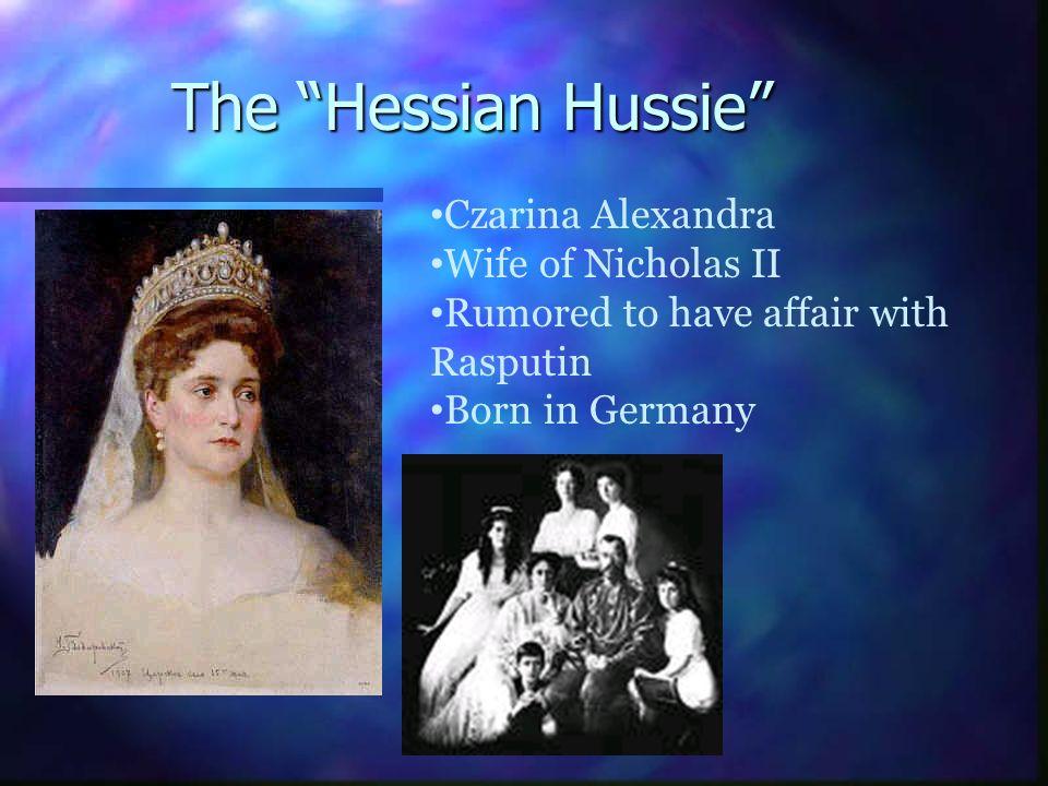 The Hessian Hussie Czarina Alexandra Wife of Nicholas II