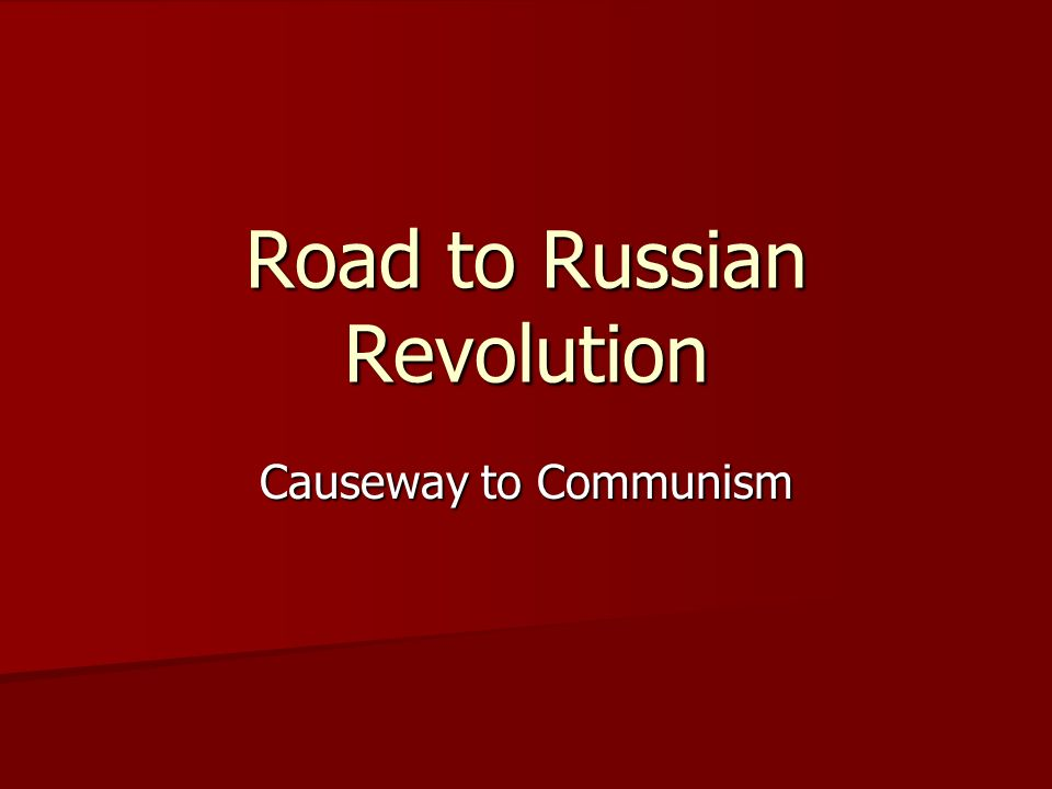 Road to Russian Revolution