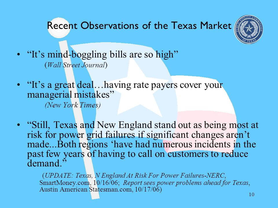 Recent Observations of the Texas Market