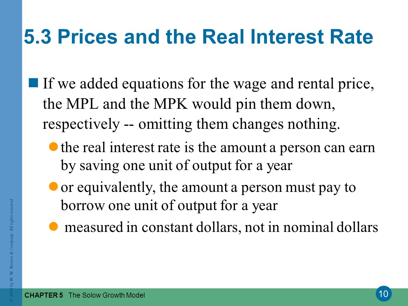 5.3 Prices and the Real Interest Rate