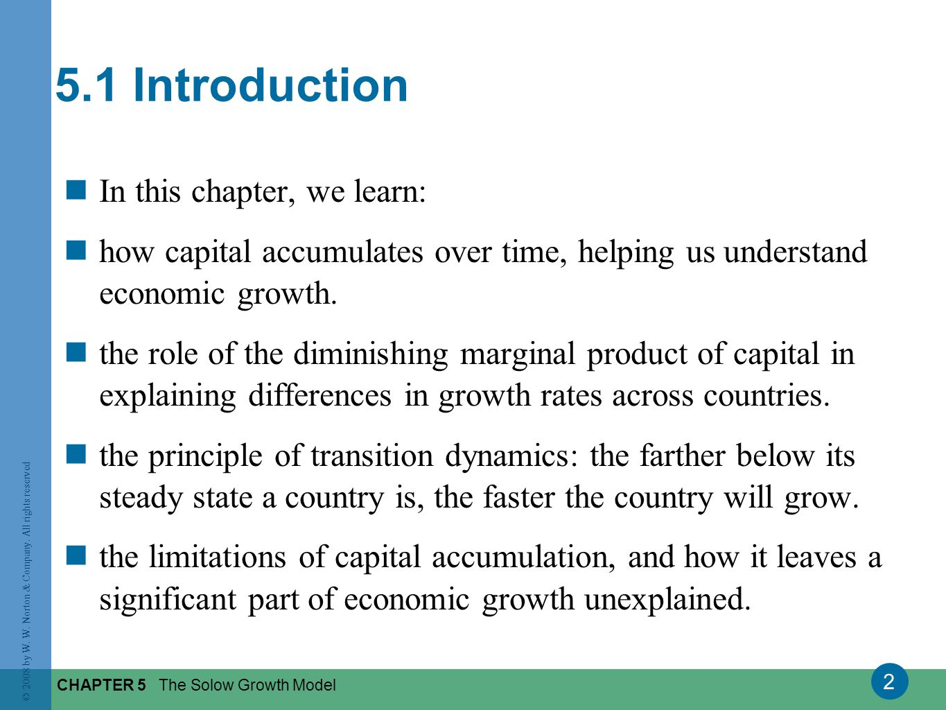 5.1 Introduction In this chapter, we learn: