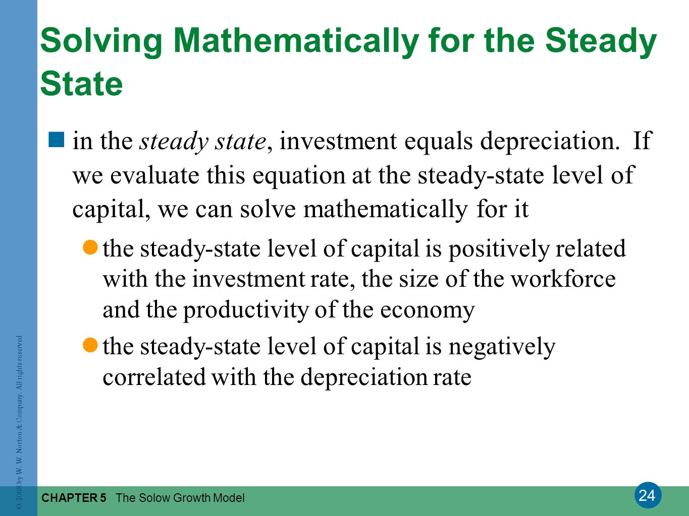Solving Mathematically for the Steady State