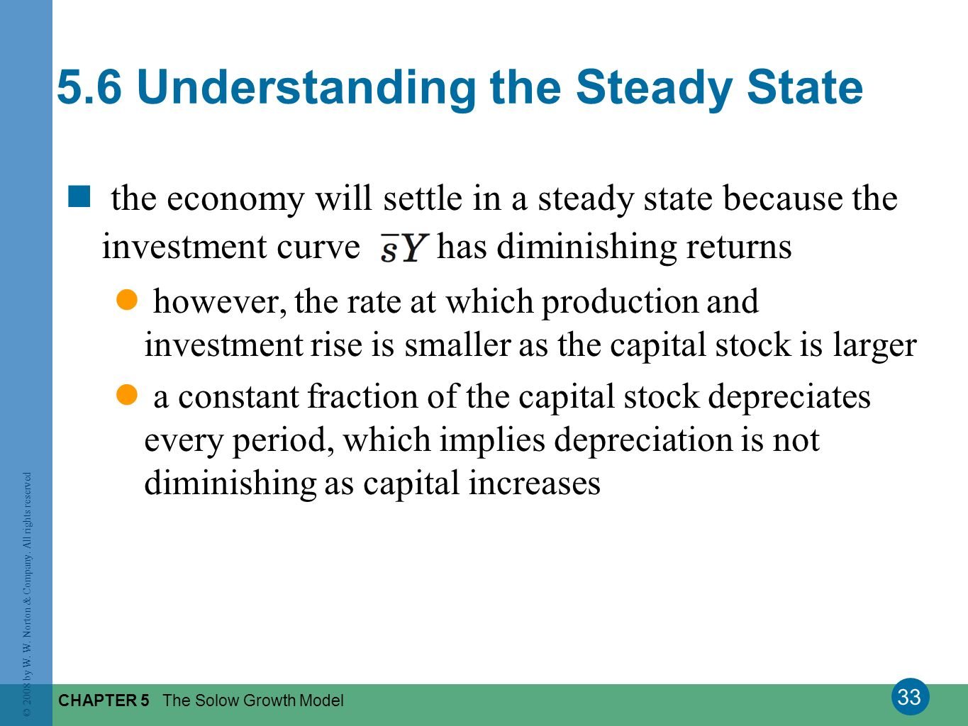 5.6 Understanding the Steady State