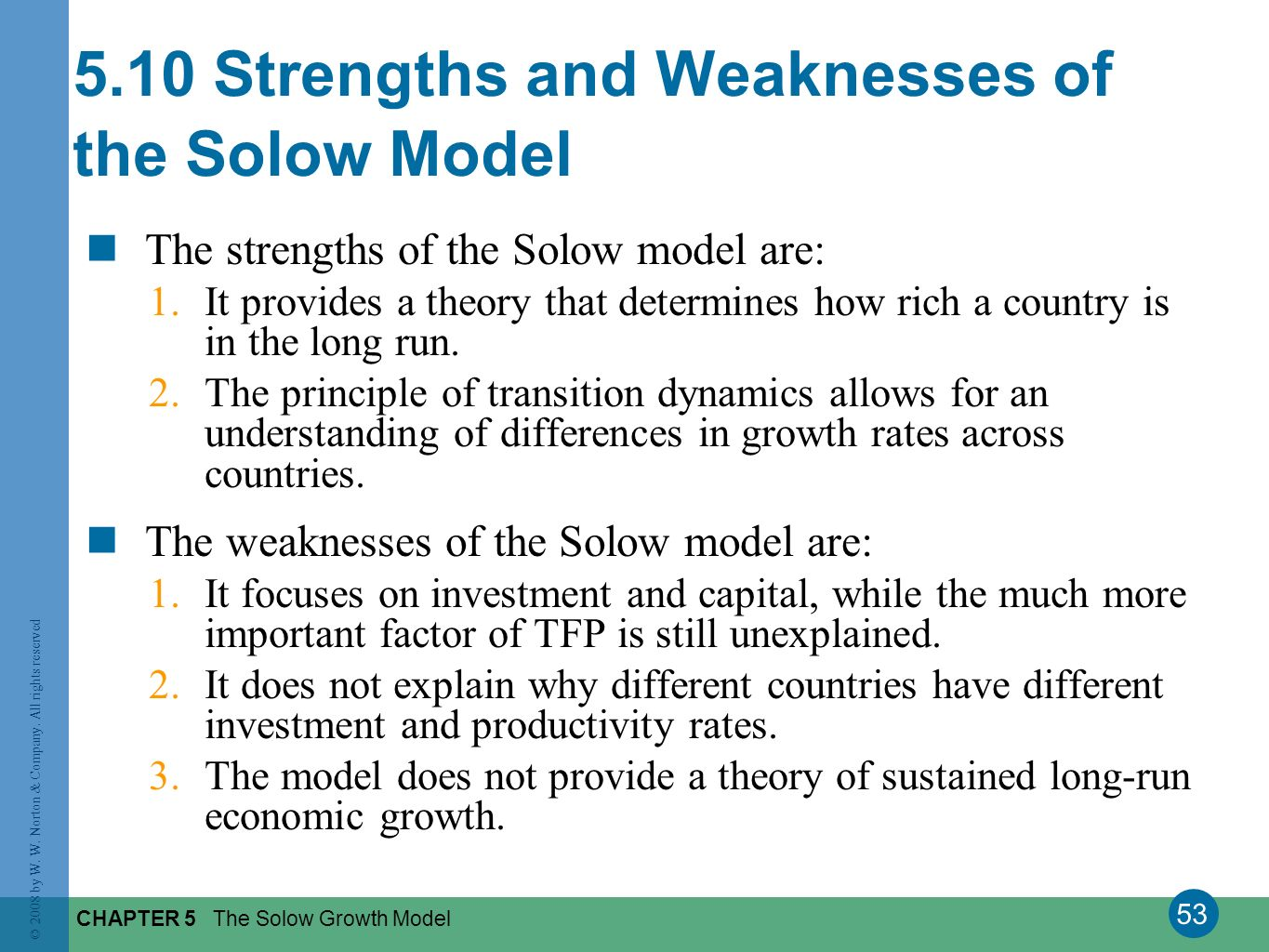 5.10 Strengths and Weaknesses of the Solow Model