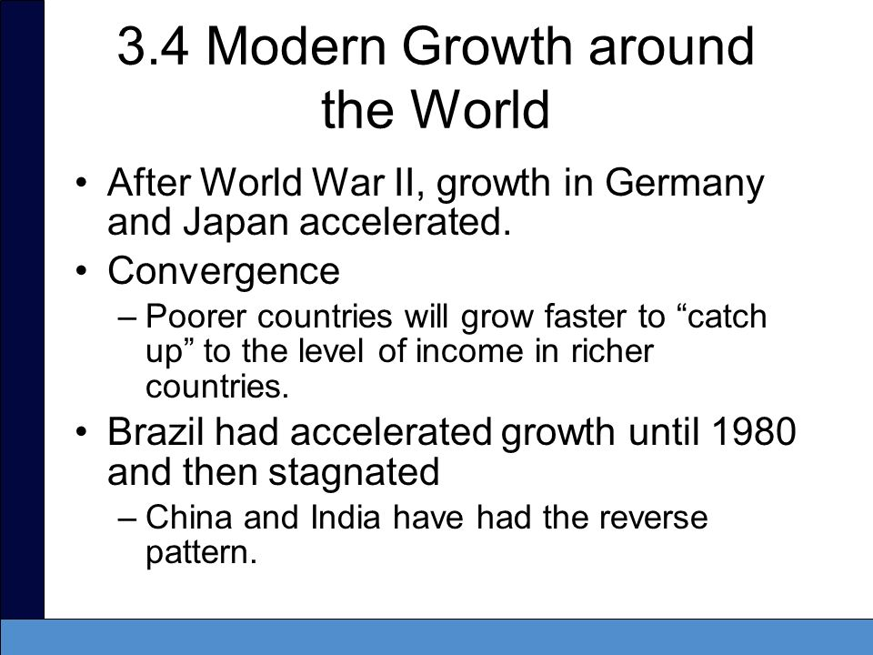 3.4 Modern Growth around the World