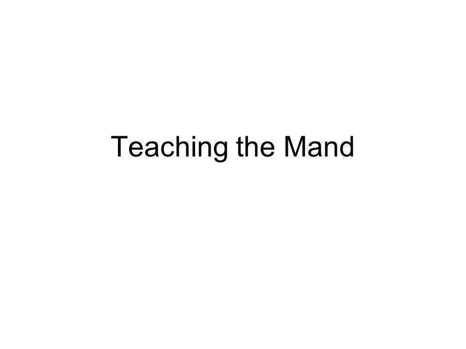 Teaching the Mand