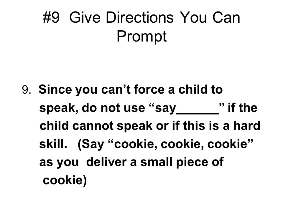 #9 Give Directions You Can Prompt