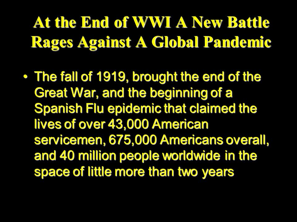 At the End of WWI A New Battle Rages Against A Global Pandemic