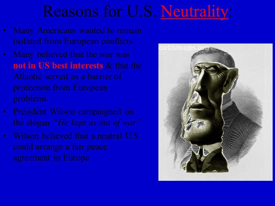 Reasons for U.S. Neutrality: