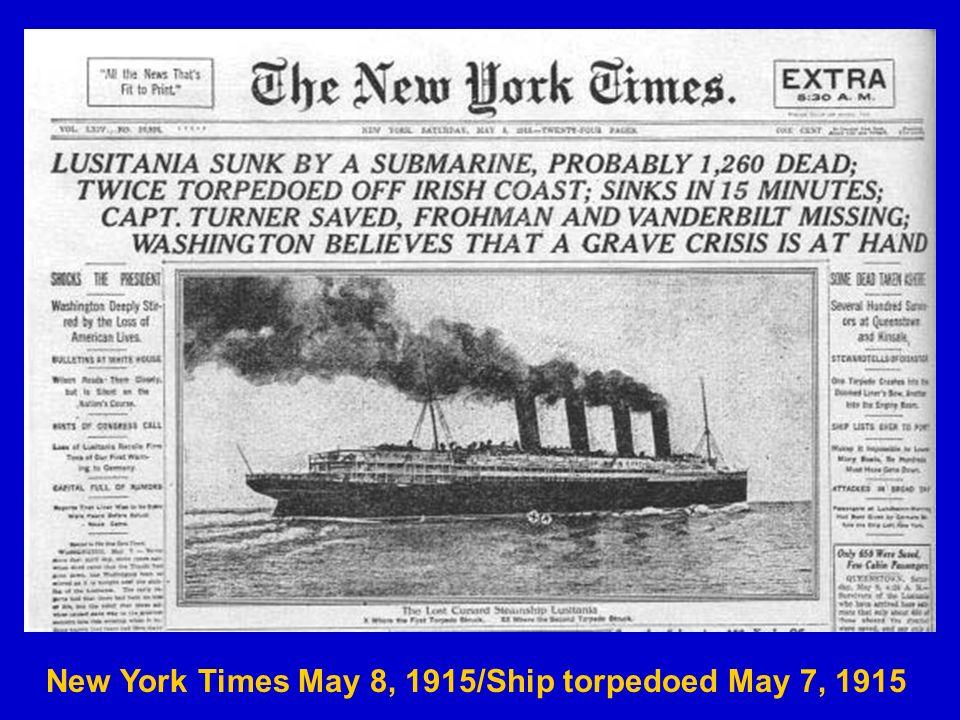 New York Times May 8, 1915/Ship torpedoed May 7, 1915