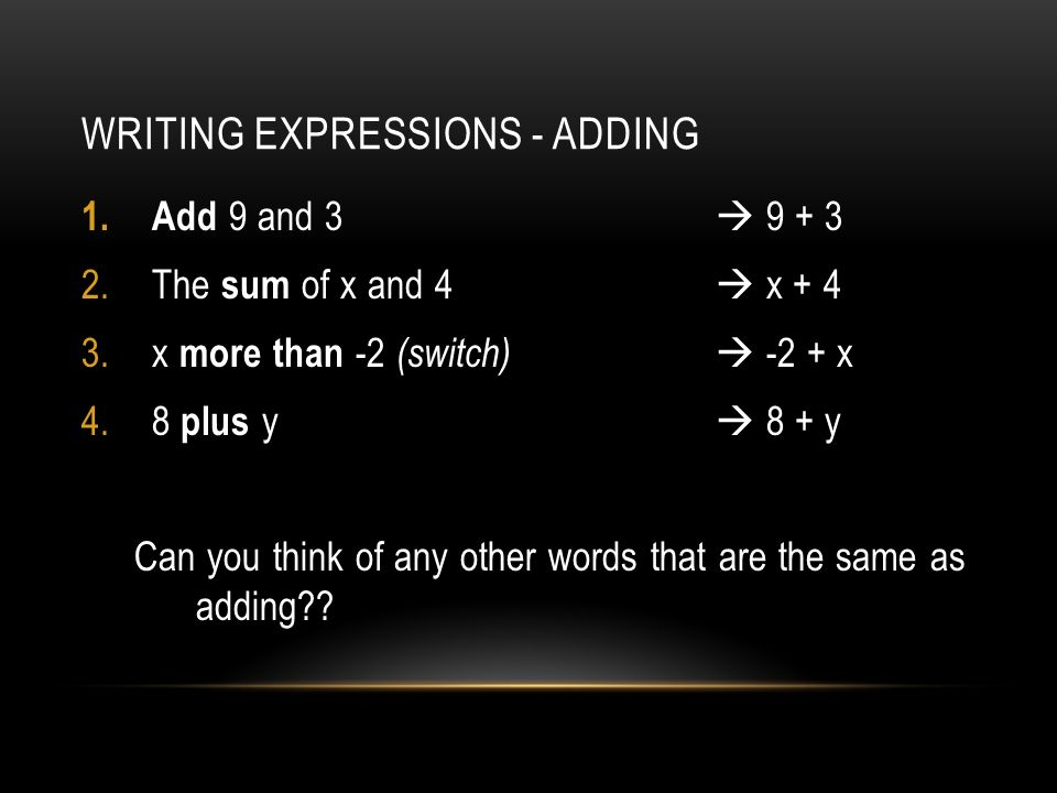 Writing Expressions - Adding