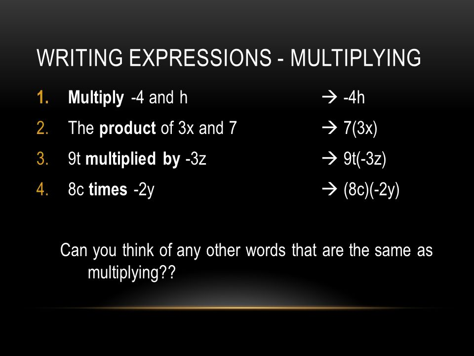 Writing Expressions - Multiplying