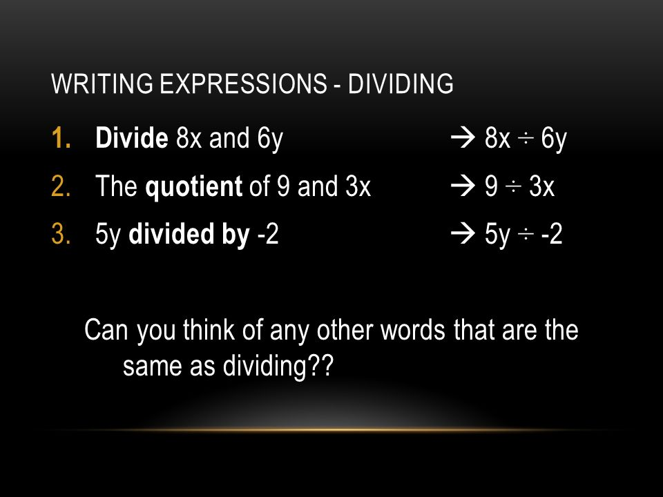 Writing Expressions - Dividing