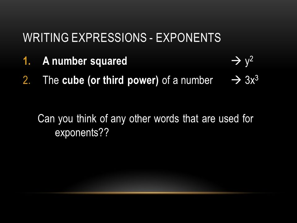 Writing Expressions - Exponents