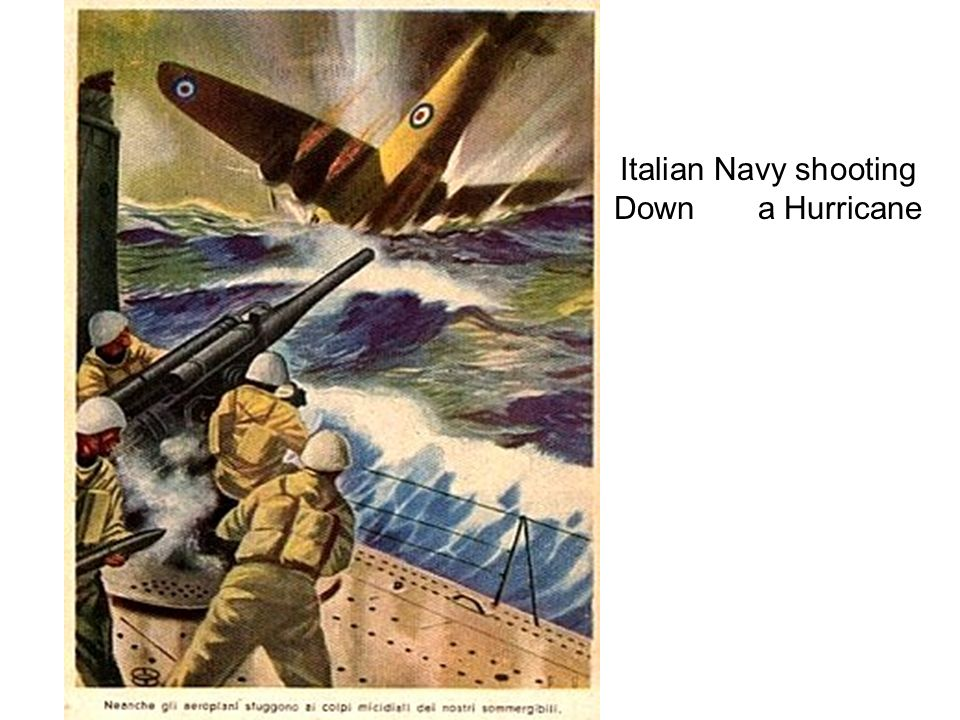 Italian Navy shooting Down a Hurricane