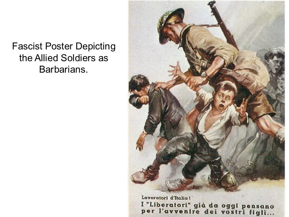 Fascist Poster Depicting the Allied Soldiers as Barbarians.