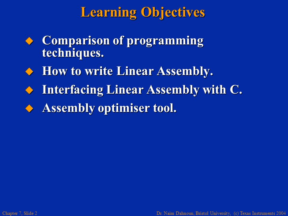 Learning Objectives Comparison of programming techniques.