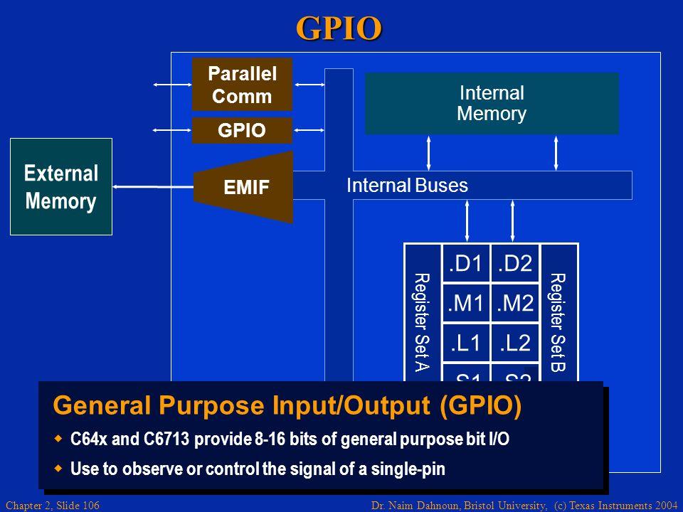 GPIO General Purpose Input/Output (GPIO) .D1 .M1 .L1 .S1 .D2 .M2 .L2