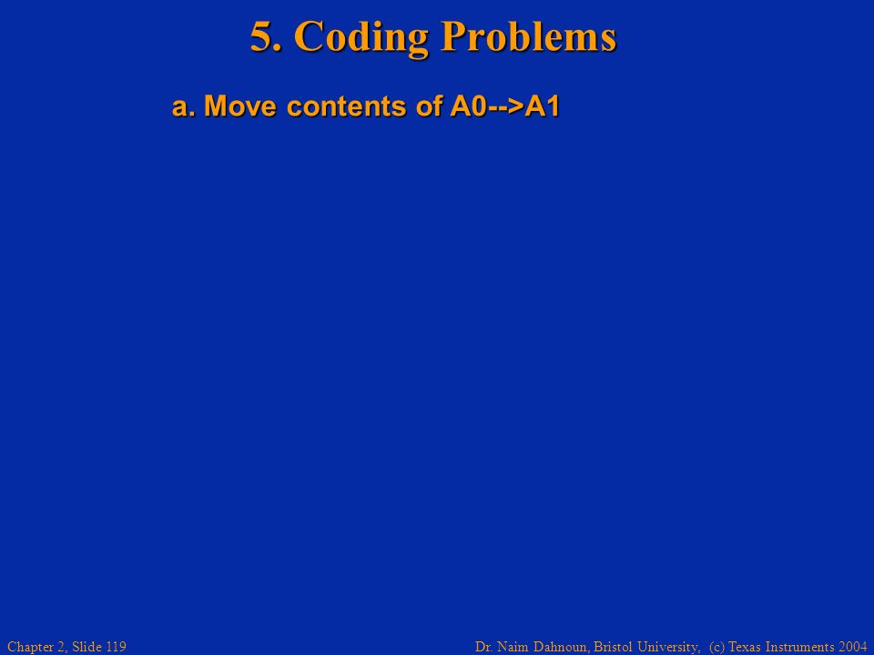 5. Coding Problems a. Move contents of A0-->A1