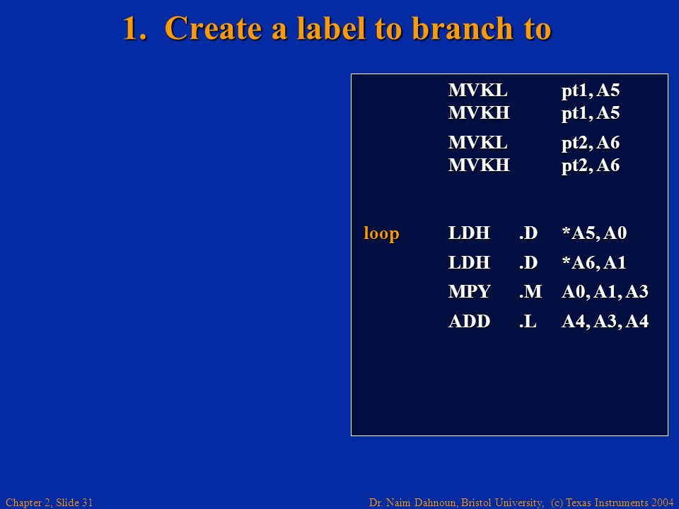 1. Create a label to branch to