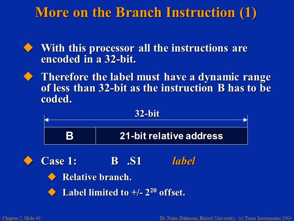 More on the Branch Instruction (1)