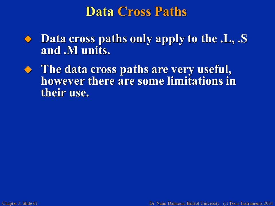 Data Cross Paths Data cross paths only apply to the .L, .S and .M units.