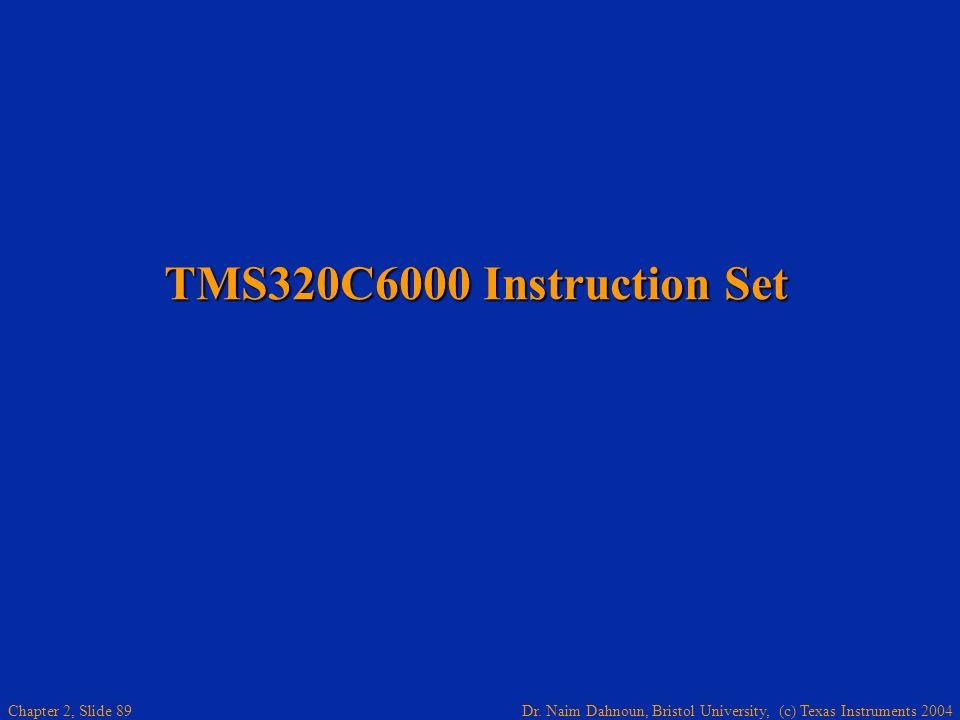 TMS320C6000 Instruction Set