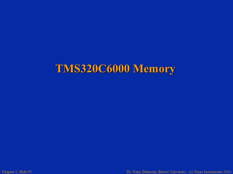 TMS320C6000 Memory