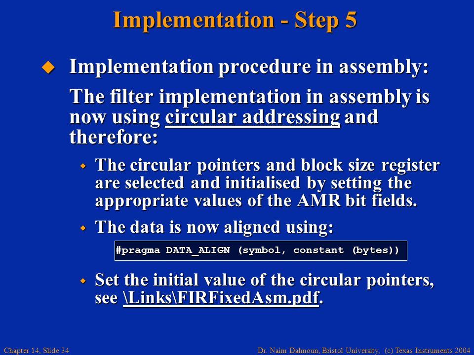 Implementation - Step 5 Implementation procedure in assembly: