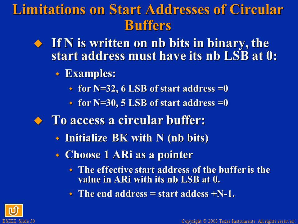 Limitations on Start Addresses of Circular Buffers