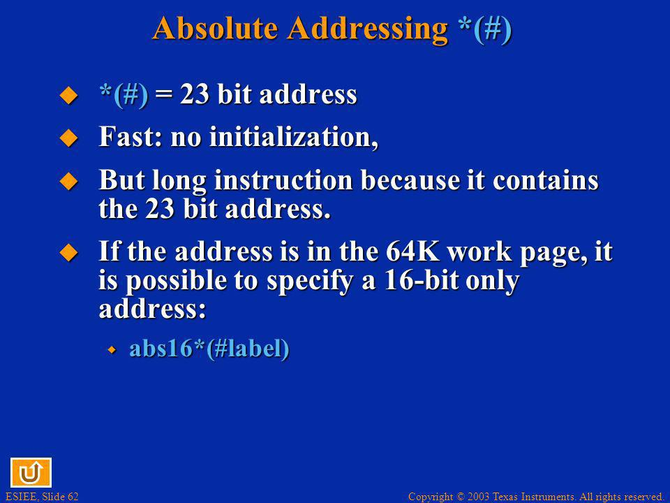 Absolute Addressing *(#)