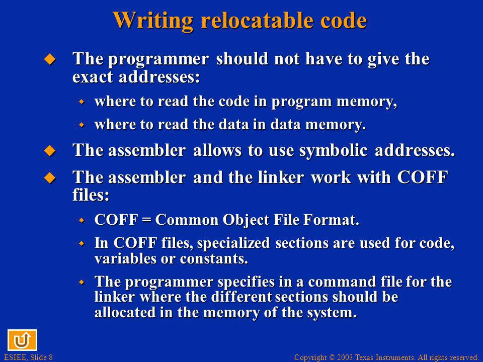 Writing relocatable code