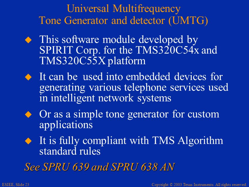 Universal Multifrequency Tone Generator and detector (UMTG)