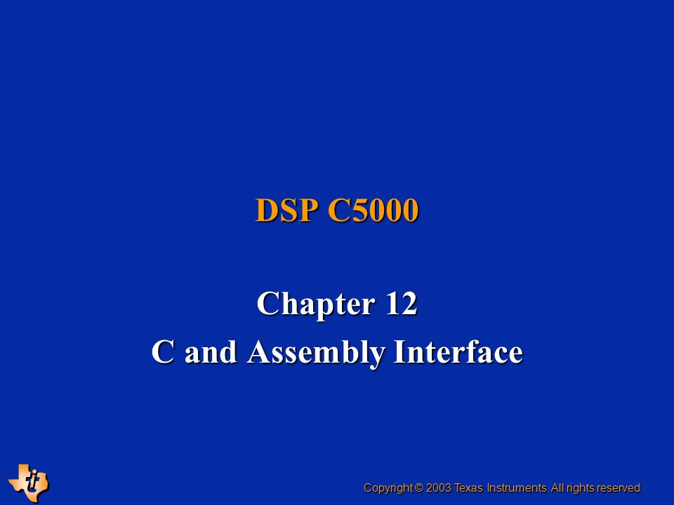 Chapter 12 C and Assembly Interface