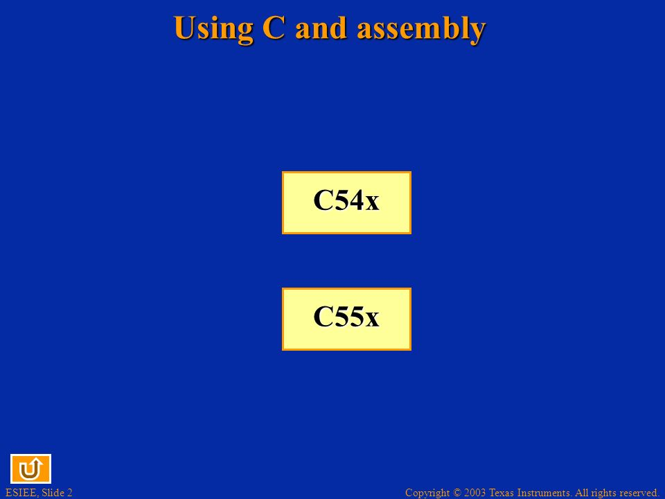 Using C and assembly C54x C55x