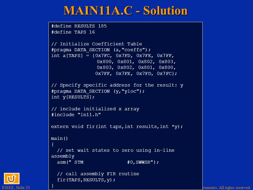 MAIN11A.C - Solution #define RESULTS 185 #define TAPS 16