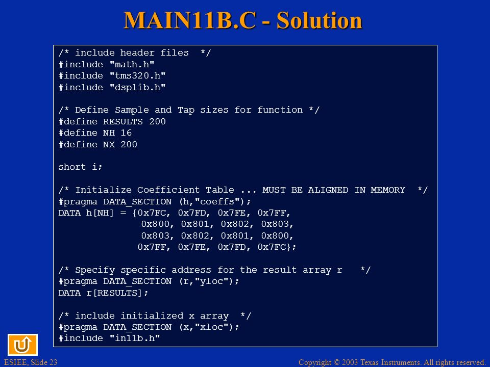 MAIN11B.C - Solution /* include header files */ #include math.h