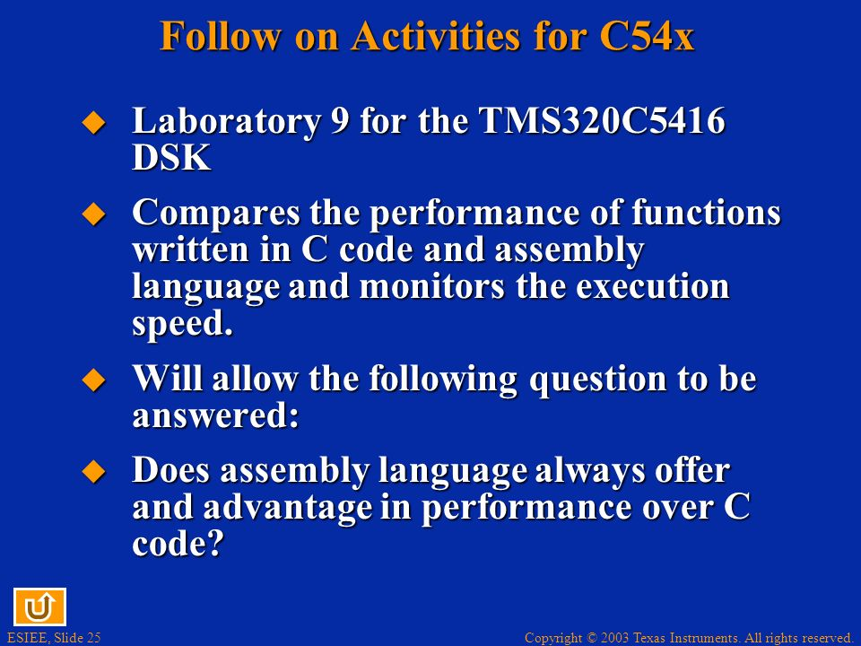 Follow on Activities for C54x