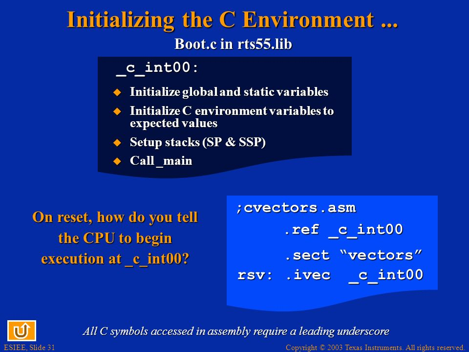 Initializing the C Environment ...