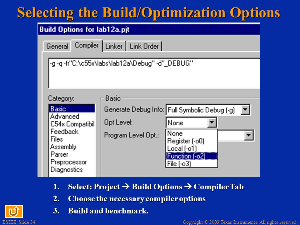 Selecting the Build/Optimization Options