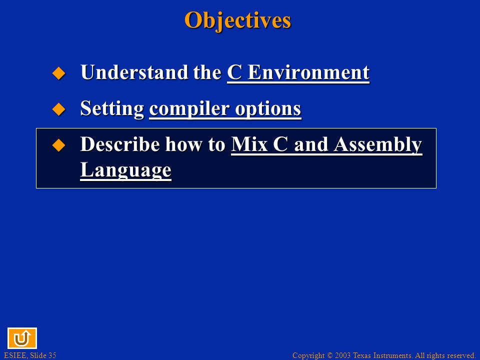Objectives Understand the C Environment Setting compiler options