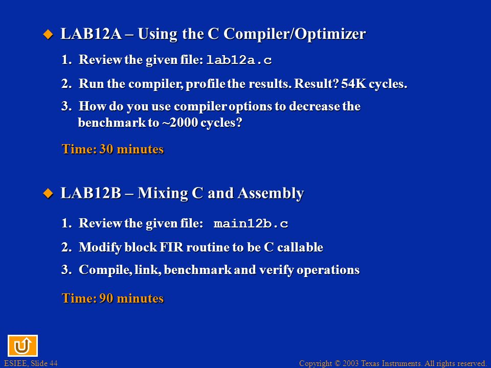 LAB12A – Using the C Compiler/Optimizer
