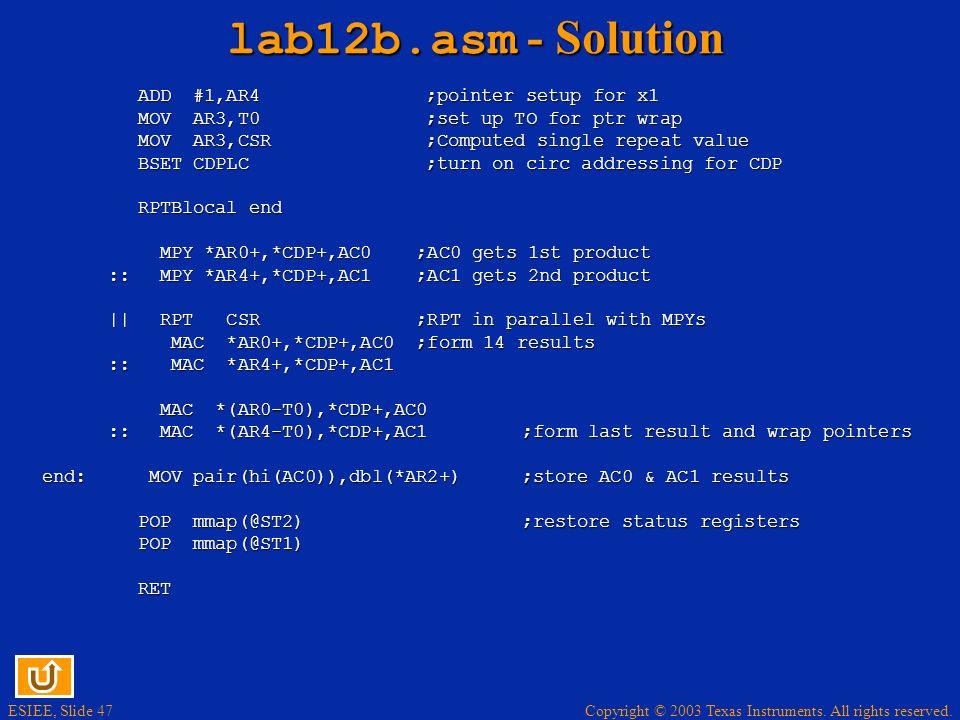 lab12b.asm - Solution ADD #1,AR4 ;pointer setup for x1