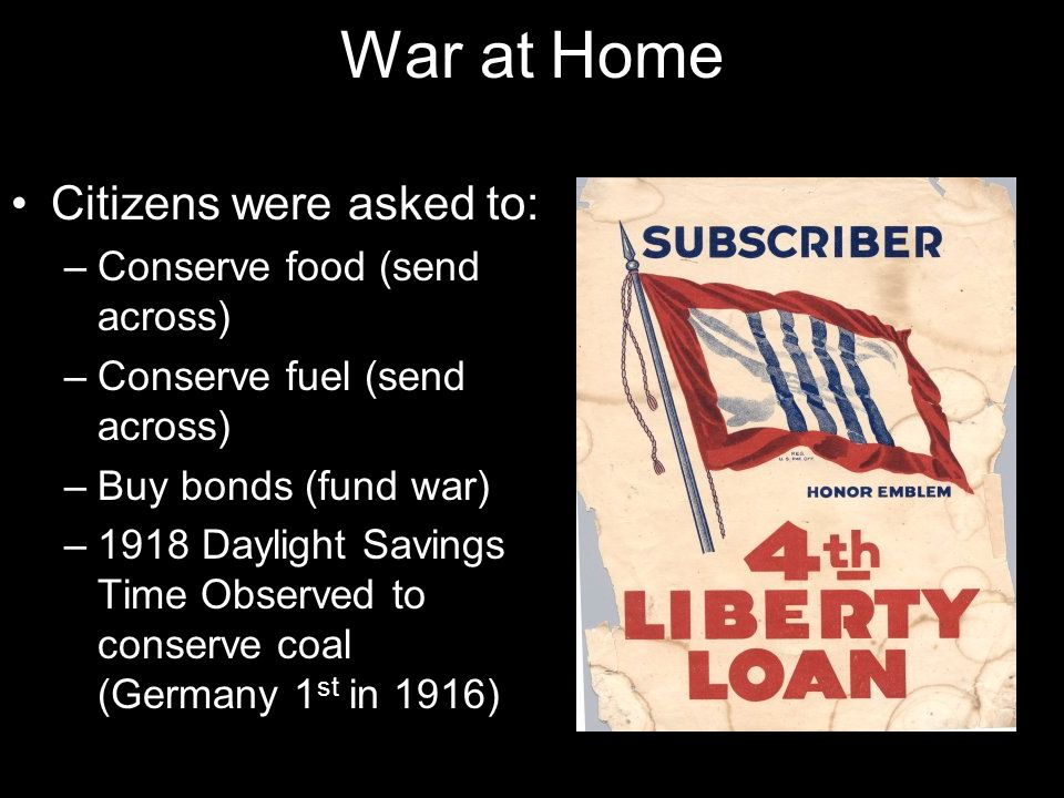War at Home Citizens were asked to: Conserve food (send across)